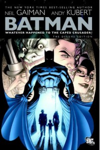 Batman: Whatever Happened to the Caped Crusader? - Andy Kubert, Matt Wagner, Bernie Mireault, Mark Buckingham, Simon Bisley, Neil Gaiman