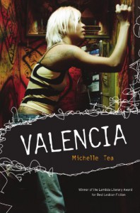 Valencia - Michelle Tea