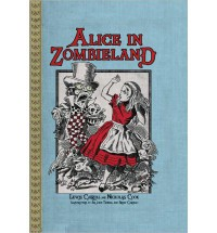 Alice in Zombieland - Lewis Carroll