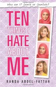 Ten Things I Hate About Me - Randa Abdel-Fattah