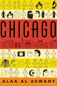 Chicago: A Novel (P.S.) - Alaa Al Aswany
