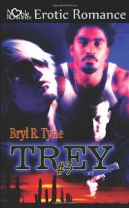 Trey #3 - Bryl R. Tyne