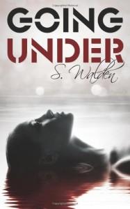 Going Under - S. Walden