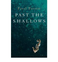 Past the Shallows - Favel Parrett