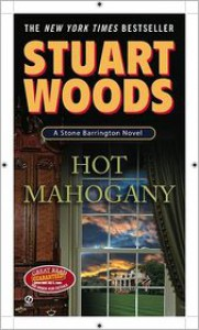 Hot Mahogany (Stone Barrington, #15) - Stuart Woods