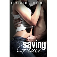 Saving Grace (Mad World, #2) - Christine Zolendz