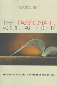 Passionate Accurate Story(tr, R - Carol Bly