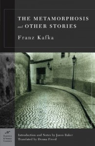The Metamorphosis and Other Stories - Franz Kafka, Jason Baker, Donna Freed