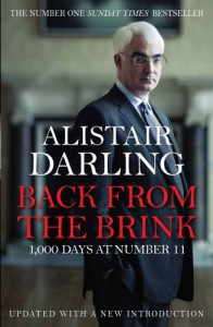 Back from the Brink: 1000 Days at Number 11 - Alistair Darling