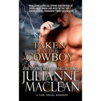 Taken by the Cowboy - Julianne MacLean