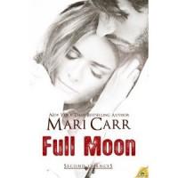 Full Moon (Second Chances #2) - Mari Carr