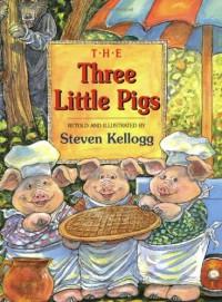 The Three Little Pigs - Steven Kellogg