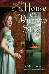 The House on Durrow Street - Galen Beckett