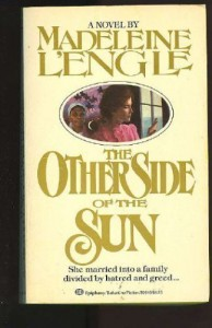 The Other Side of the Sun - Madeleine L'Engle
