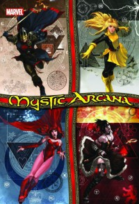 Mystic Arcana - Louise Simonson, David Sexton, Roy Thomas