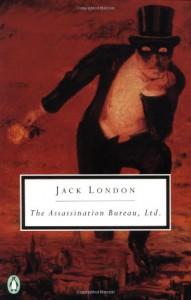 The Assassination Bureau, Ltd. - Jack London, Robert L. Fish, Donald E. Pease