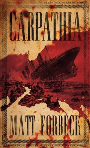 Carpathia - Matt Forbeck