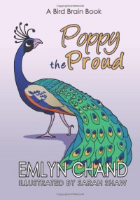 Poppy the Proud - Emlyn Chand, S. Shaw