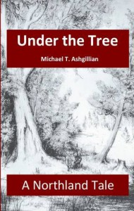 Under the Tree - Michael T. Ashgillian