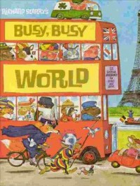 Richard Scarry's Busy Busy World (Golden Bestsellers Series) - Richard Scarry