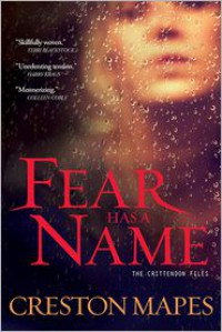 Fear Has a Name - Creston Mapes
