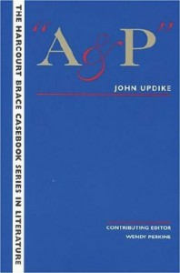 A & P: Lust in the Aisles - John Updike