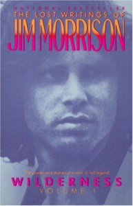 Wilderness: The Lost Writings, Vol. 1 - Jim Morrison
