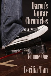 Daron's Guitar Chronicles: Volume One - Cecilia Tan