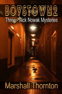 Boystown 2: Three More Nick Nowak Mysteries - Marshall Thornton