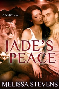 Jade's Peace (A WMC Novel) - Melissa Stevens