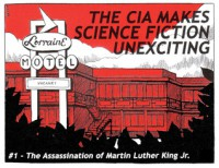The CIA Makes Science Fiction Unexciting #1: The Assassination of Martin Luther King Jr. - Joe Biel