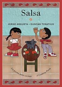 By Jorge Argueta - Salsa: Un poema para cocinar / A Cooking Poem (Bilingual Cooking (Tra Blg) (2015-04-01) [Hardcover] - Jorge Argueta
