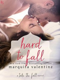 Hard to Fall - Marquita Valentine