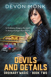 Devils and Details (Ordinary Magic Book 2) - Devon Monk