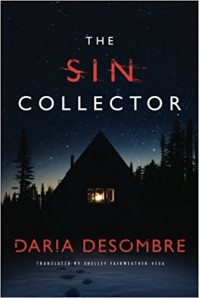 The Sin Collector (Masha Karavai Detective Series) - Shelley Fairweather-Vega, Daria Desombre