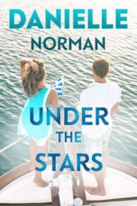 Under The Stars (Iron Orchids #6) - Danielle Norman
