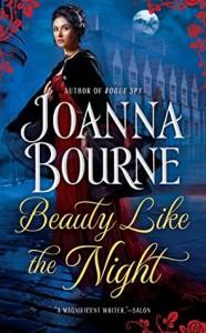 Beauty Like the Night (The Spymaster Series) - Joanna Bourne