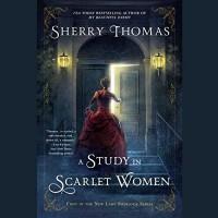 A Study in Scarlet Women  (Lady Sherlock Series, Book 1) - Sherry Thomas