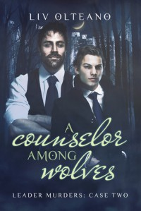 A Counselor Among Wolves - Liv Olteano