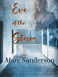 Eve of the Storm - Marc Sanderson