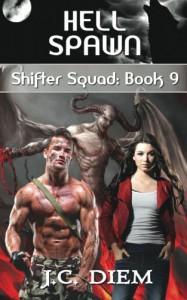 Hell Spawn (Shifter Squad) (Volume 9) - J.C. Diem