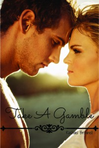 Take A Gamble - Rachael  Brownell