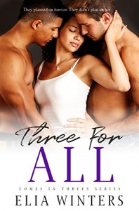 Three For All - Elia Winters