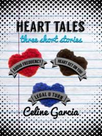 Heart Tales - Celine  Garcia