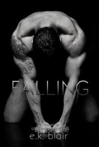 Falling - E.K. Blair