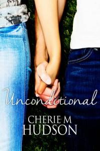 Unconditional  - Cherie M. Hudson