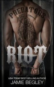 Riot - Jamie Begley