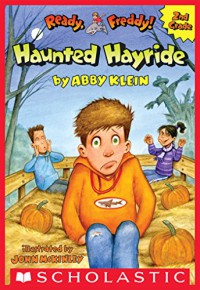 The Haunted Hayride (Ready, Freddy! 2nd Grade #5) - Abby Klein, John McKinley