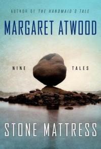 Stone Mattress( Nine Tales)[STONE MATTRESS][Hardcover] - MargaretAtwood