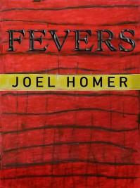 FEVERS - Joel Homer
